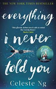 Everything I Never Told You by Celeste Ng - Kindle Edition now 99p @ Amazon