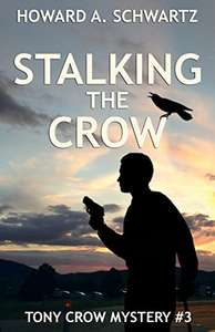 Cracking Mystery Thriller - Stalking the Crow: Tony Crow Private Detective [Kindle Edition] - Free @ Amazon