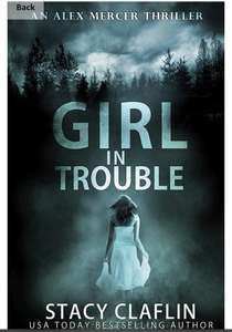 Girl in Trouble (An Alex Mercer Thriller Book 1) kindle and Iphone