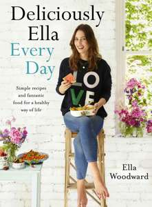 Deliciously Ella Every Day: Simple recipes and fantastic food for a healthy way of life - Kindle Edition 99p @ Amazon