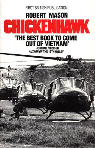 Chickenhawk by Robert Mason Kindle Edition 99p @ Amazon