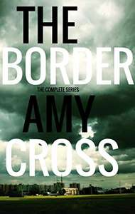 The Border: The Complete Series by Amy Cross FREE on Kindle @ Amazon