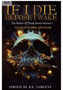 If I Die Before I Wake: Tales of Karma and Fear kindle @ Amazon and Apple