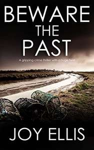 BEWARE THE PAST a gripping crime thriller with a huge twist Kindle Edition - Free @ Amazon