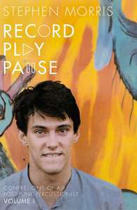 Record Play Pause: The Joy Division Years by Stephen Morris (Hardcover) Amazon £10 (Free Delivery) RRP £20