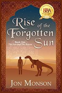 Rise of the Forgotten Sun (The Sun and the Raven #1) by Jon Monson FREE on Kindle @ Amazon