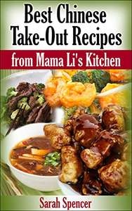 Best Chinese Take-out Recipes from Mama Li's Kitchen - free Kindle Edition @ Amazon
