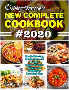 Weight Watchers New Complete Cookbook 2020: Healthy Weight Watchers Recipes with 1000-Day Diet Meal Plan Kindle Edition - Free @ Amazon