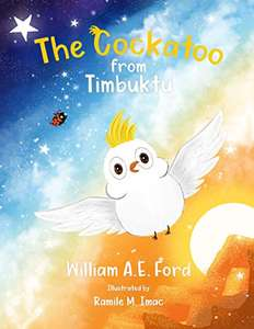 The Cockatoo from Timbuktu [Print Replica] Kindle Edition - Free @ Amazon