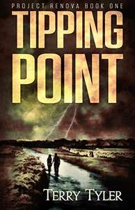 Futuristic Thriller - Terry Tyler - Tipping Point (Project Renova Book 1) Kindle Edition - Free @ Amazon