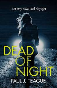 Cracking Thriller - Paul J. Teague - Dead of Night Kindle Edition - Free @ Amazon