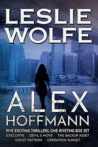 Best Selling Author Box Set - Leslie Wolfe - Alex Hoffmann: Five Exciting Thrillers, One Riveting Series Kindle Edition - Free @ Amazon