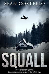 Superb Dark Comedy - Squall (Kindle Edition) by Sean Costello