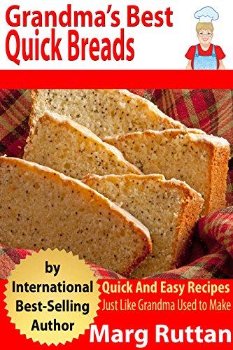 Free Kindle book: Grandma's Best Quick Breads: Grandma's Best Recipes @ Amazon