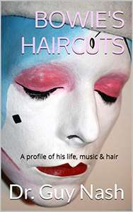Two Books About David Bowie - Bowie's Haircuts / Written In Awe (Kindle Editions) Free @ Amazon