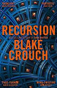 Recursion by Blake Crouch - 99p on Kindle @ Amazon