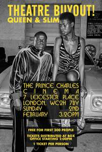 See Queen & Slim for free @ Prince Charles Cinema - First 300 People - Tickets Distributed At Box Office