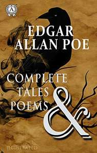Edgar Allan Poe - Complete Tales and Poems (illustrated) Kindle Edition - Free @ Amazon