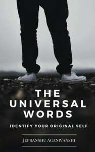 The Universal Words: Identify Your Original Self (Kindle edition) Free @ Amazon