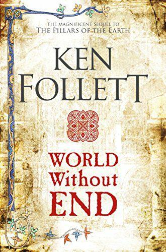 Ken Follett - World Without End (The Kingsbridge Novels) Kindle Edition now 99p at Amazon