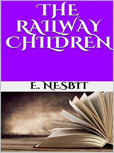 The railway children [Kindle Edition] free Amazon