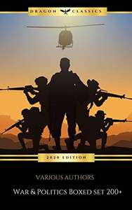Huge Collection - WAR & POLITICS Boxed Set: 200+: War and military Novels & Series Kindle Edition - Free @ Amazon