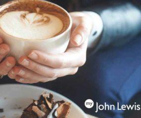 Free choice of cake and regular hot drink @ John Lewis & Partners (Instore) - via JL Mobile App