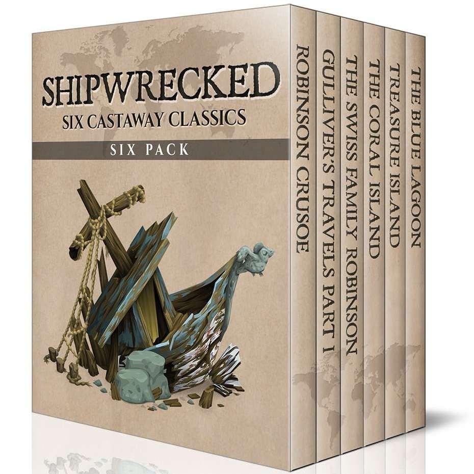 Shipwrecked 6 Pack – Robinson Crusoe, Gulliver's Travels, Swiss Family Robinson,Treasure Island (Illustrated) Kindle Edition - Free @ Amazon
