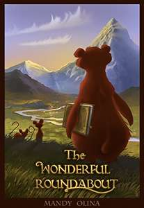 The Wonderful Roundabout: Stories for kids and other smarty pants Kindle Edition by Mandy Olina (Author)