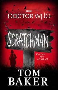 Dr Who Scratchman by Tom Baker - Kindle edition 99p @ Amazon