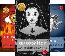 The Reprobation Series Books 1-3 by Catherine Fearns FREE on Kindle @ Amazon