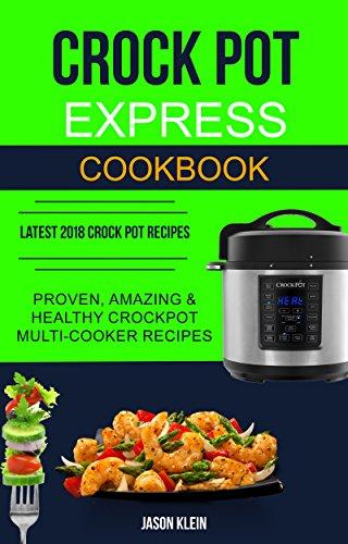 Crock Pot Express Cookbook - FREE @ Amazon kindle