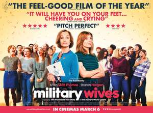 Free Cinema Tickets (New Dates Venues) - Military Wives - Monday 17th February - SIF