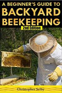 So Important Creatures - Beekeeping: A Beginner's Guide To Backyard Beekeeping (2nd Edition) Kindle Edition - Free @ Amazon