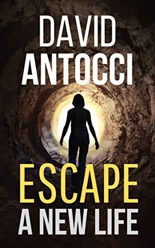 Escape, A New Life [Kindle Edition] - Free @ Amazon