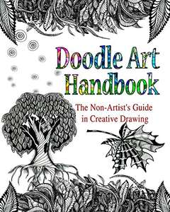 DOODLE ART HANDBOOK: The Non-Artist's Guide in Creative Drawing Kindle Edition by Lana Karr (Author), Olga Dee (Author)