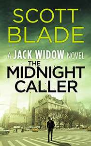 Scott Blade - The Midnight Caller (Jack Widow Book) Kindle Edition - Free @ Amazon