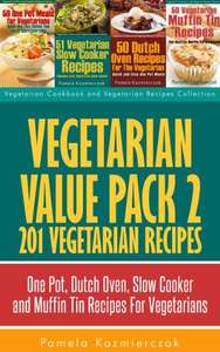 Vegetarian Value Pack and Vegetarian Super Value Pack by Pamela Kazmierczak - Free Kindle Book @ Amazon Kindle Unlimited