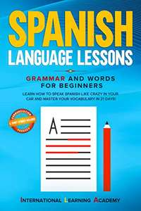 Free kindle book: Spanish Language Lessons: Grammar and Words for Beginners @ Amazon