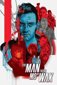 The Man from Mo'Wax - 28 Day HD Rental now 90p at Chili