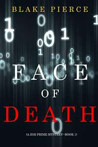 Blake Pierce - Face of Death (A Zoe Prime Mystery—Book 1) Kindle Edition - Free @ Amazon