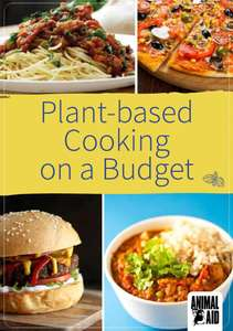 Plant-based Cooking on a Budget [Hard copy get in post] Free @ Animal Aid