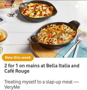 2 for 1 on mains at Bella Italia and Café Rouge @ Vodafone VeryMe Rewards