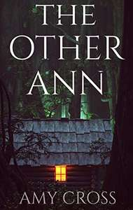 The Other Ann (plus 3 others) by Amy Cross FREE on Kindle @ Amazon