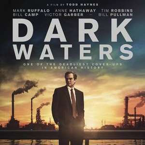 The Conversation special preview screening of Dark Waters followed by F&Q 25th Feb @ 6.30