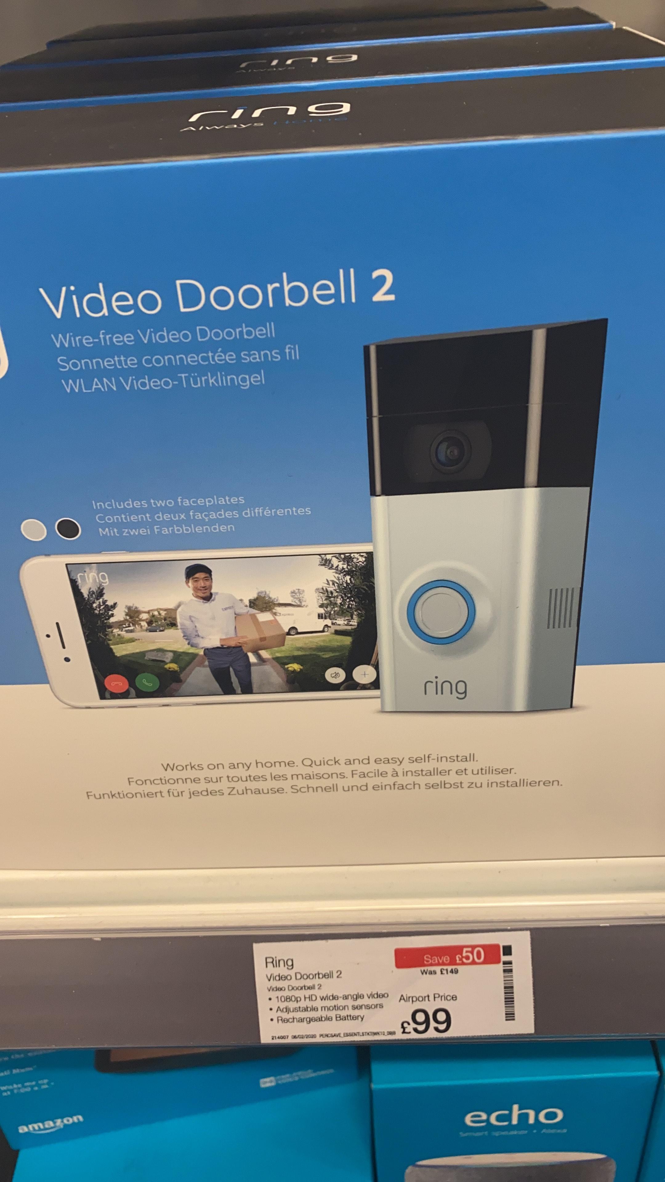 Ring 2 Doorbell £99 in store Dixon's Heathrow terminal 4