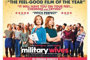 Free tickets to see Military wives on the 2nd of March