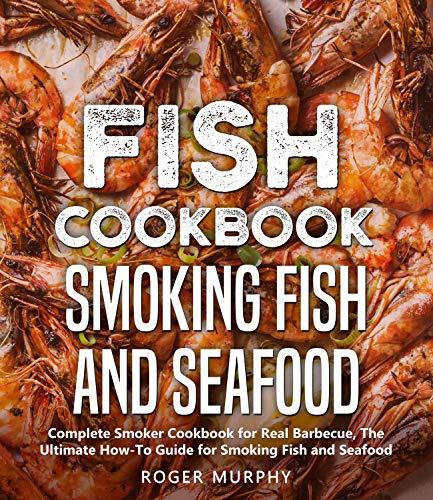 Fish Cookbook: Smoking Fish and Seafood - Kindle Edition now Free @ Amazon