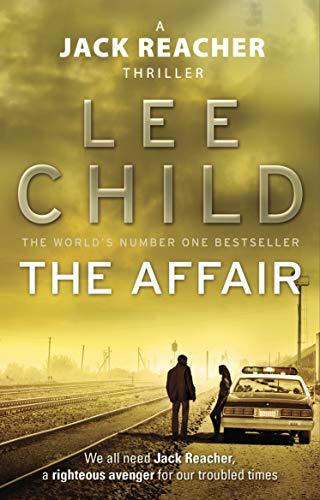 The Affair (Jack Reacher #16) by Lee Child - £0.99 Kindle Edition @ Amazon