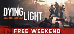 Dying Light & Kingdom Under Fire 2 (Steam PC) Free Play Weekend @ Steam Store